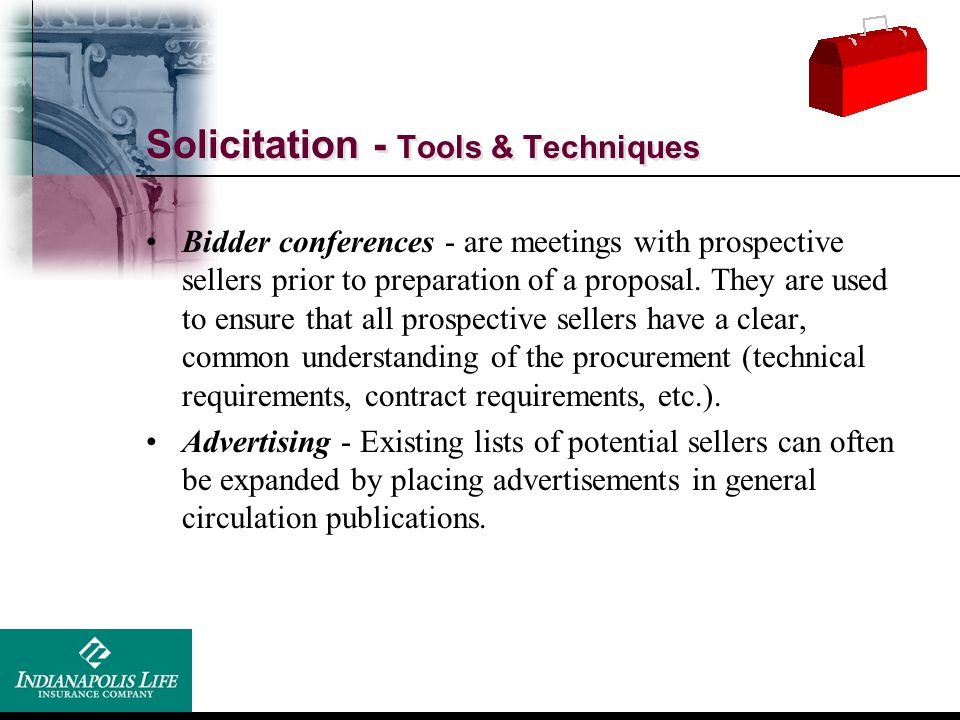 Solicitation - Tools & Techniques
