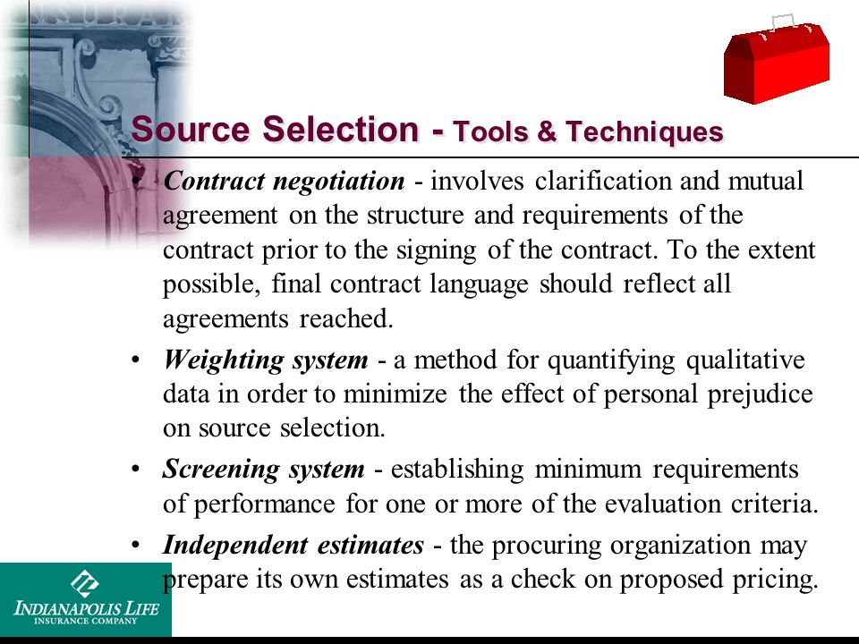 Source Selection - Tools & Techniques