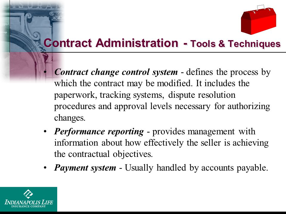 Contract Administration - Tools & Techniques