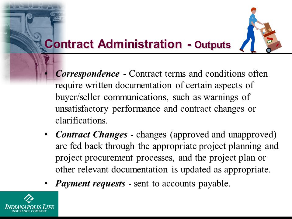 Contract Administration - Outputs