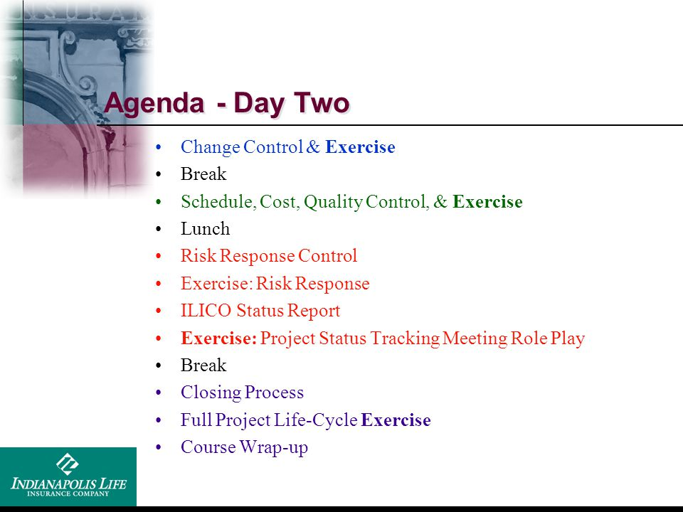 Agenda - Day Two Change Control & Exercise Break