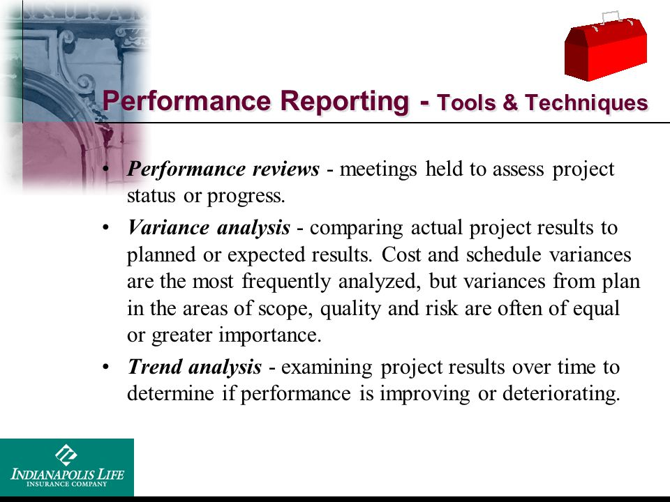 Performance Reporting - Tools & Techniques