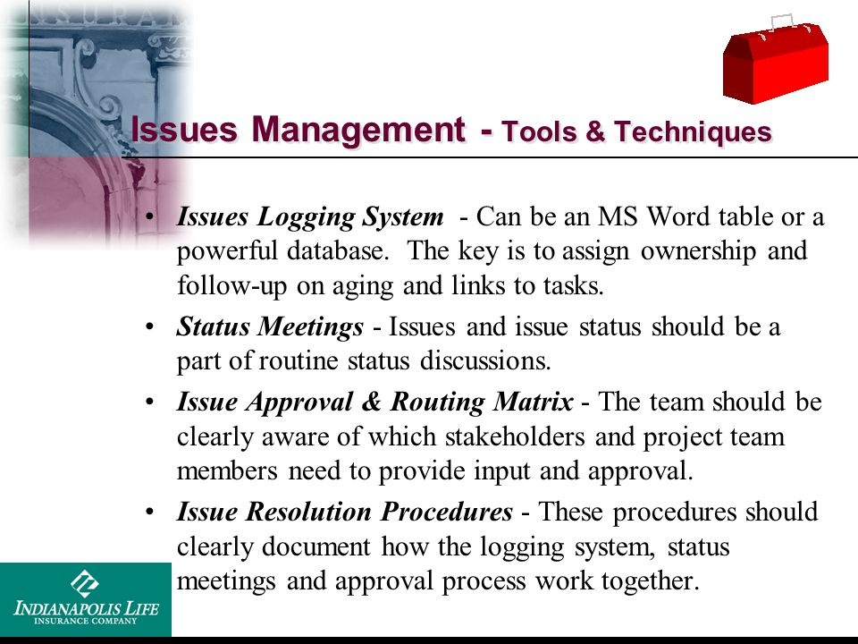 Issues Management - Tools & Techniques