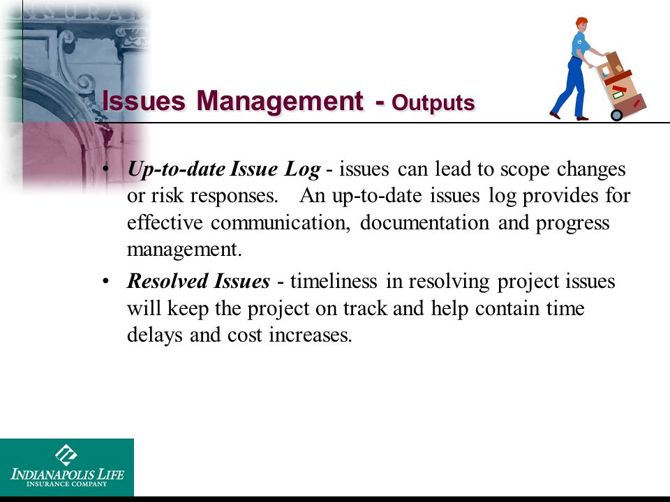 Issues Management - Outputs