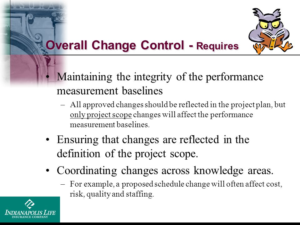 Overall Change Control - Requires