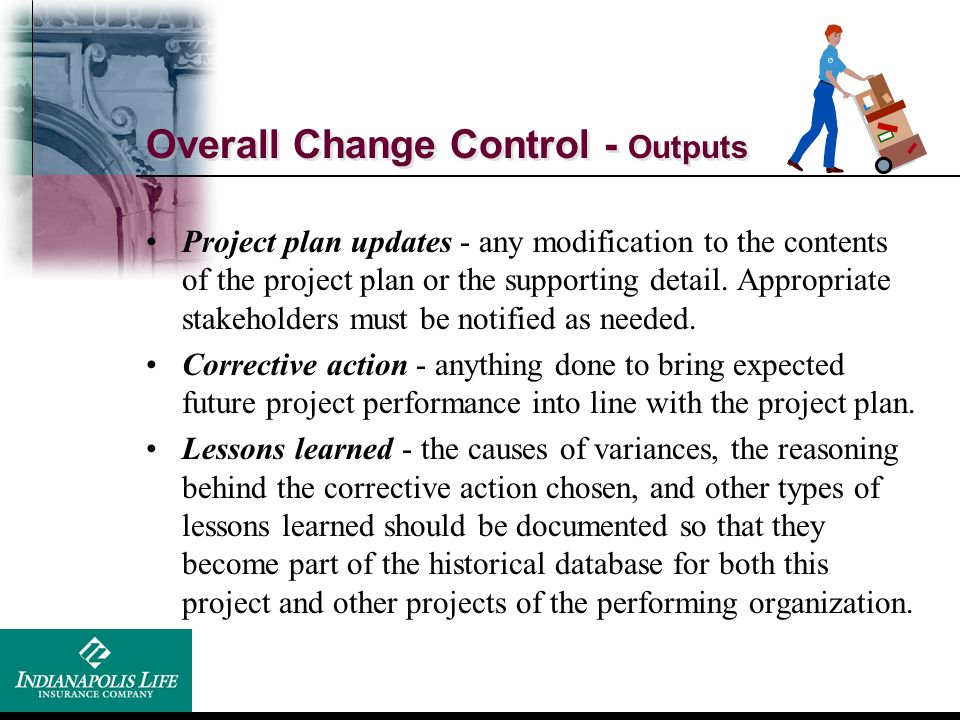 Overall Change Control - Outputs
