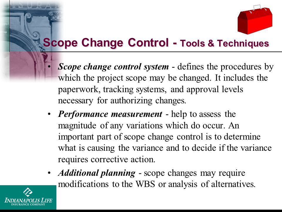 Scope Change Control - Tools & Techniques