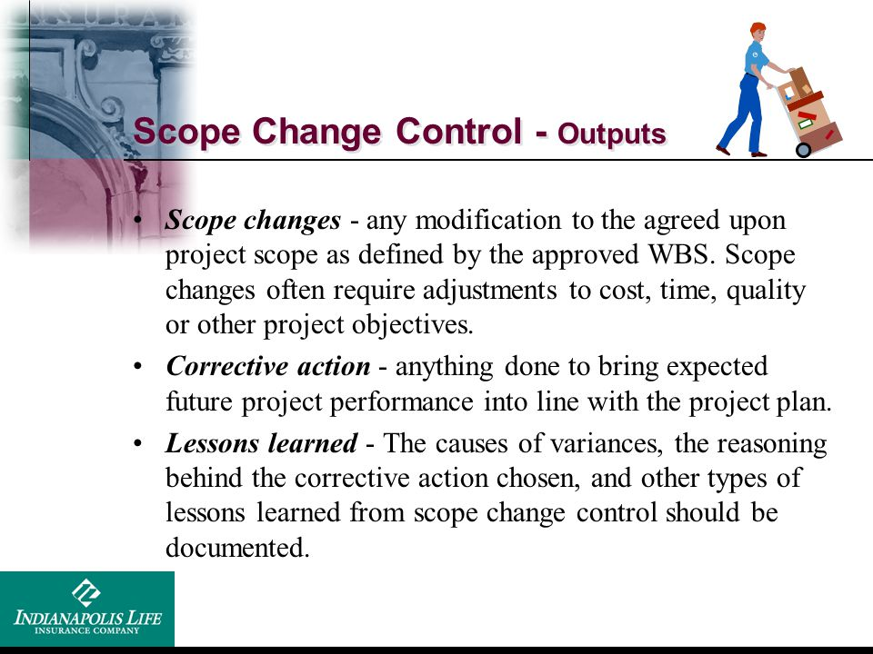 Scope Change Control - Outputs