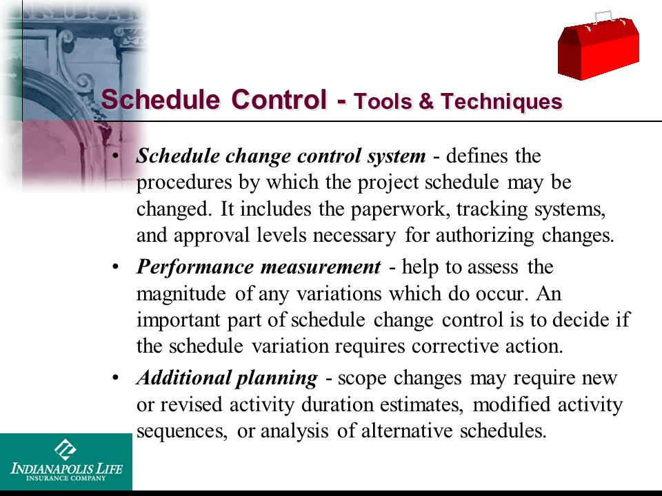 Schedule Control - Tools & Techniques