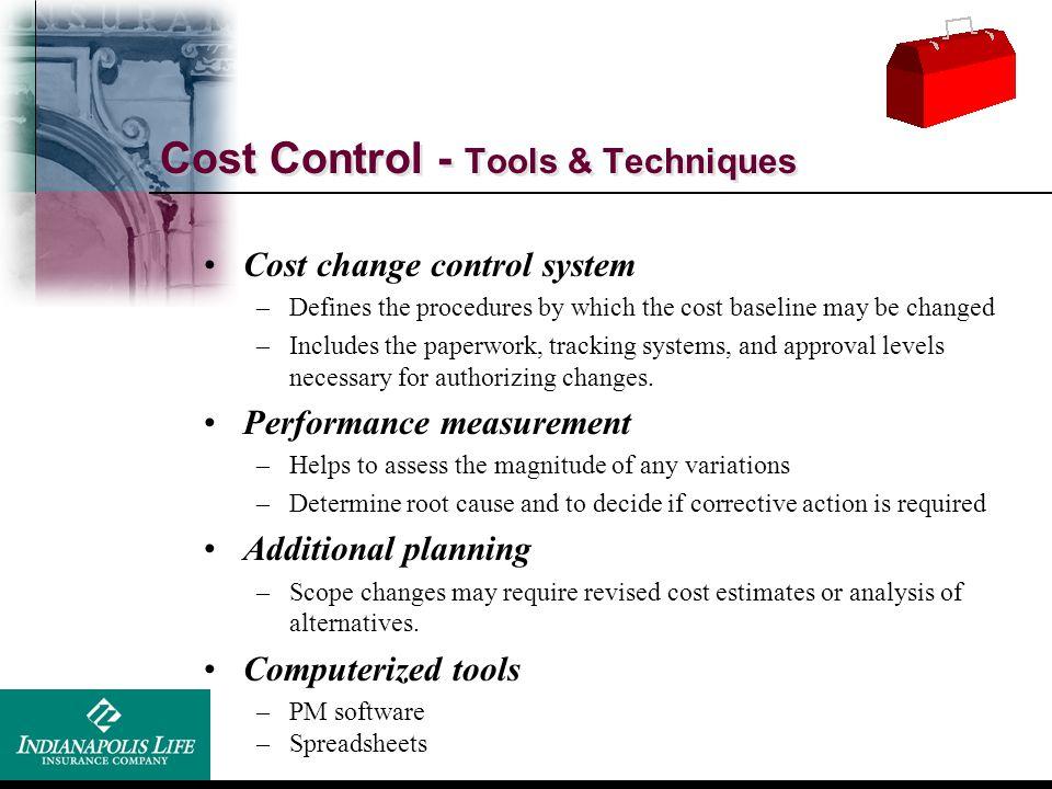 Cost Control - Tools & Techniques