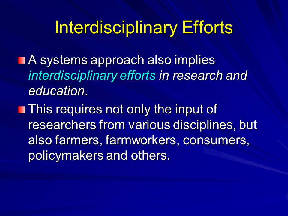 Interdisciplinary Efforts