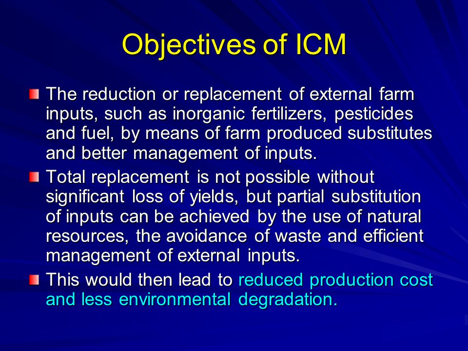 Objectives of ICM