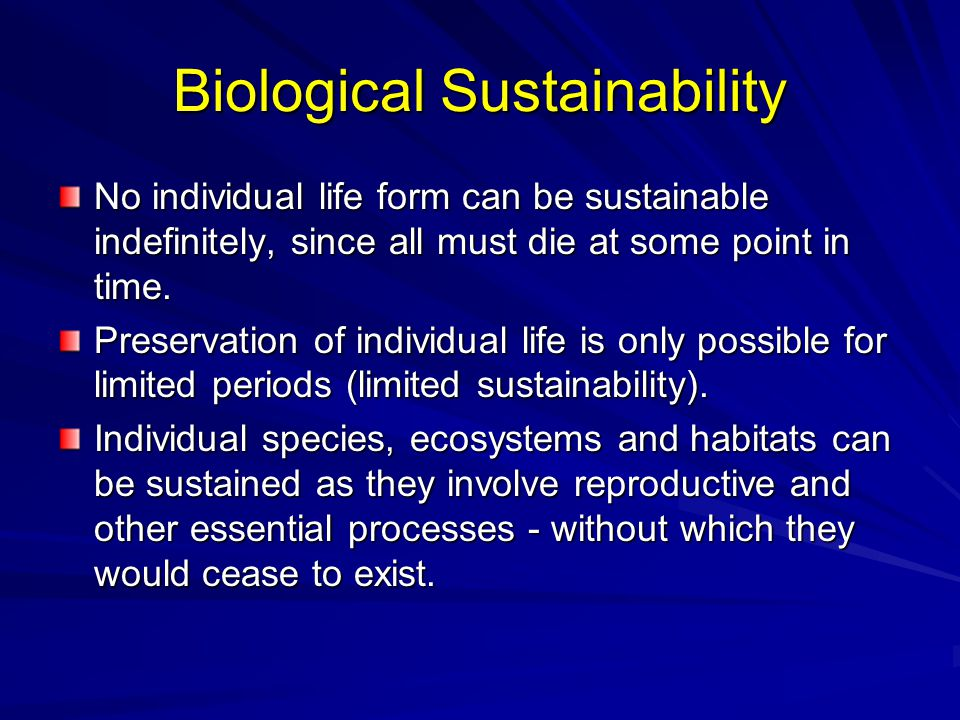 Biological Sustainability