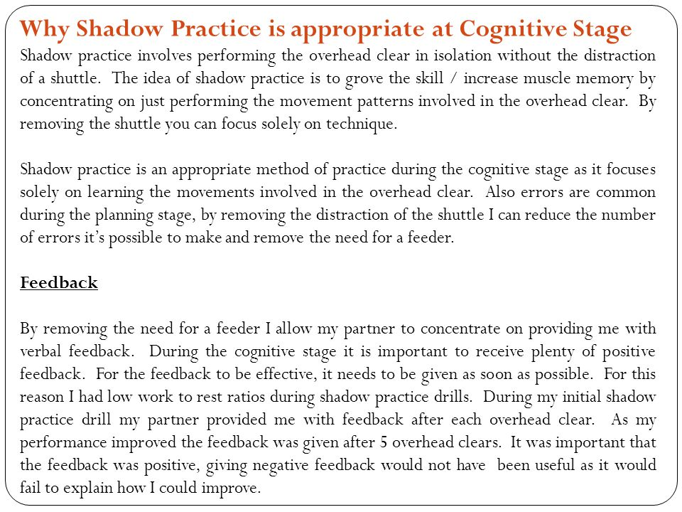 Why Shadow Practice is appropriate at Cognitive Stage