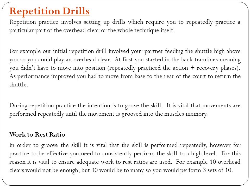 Repetition Drills