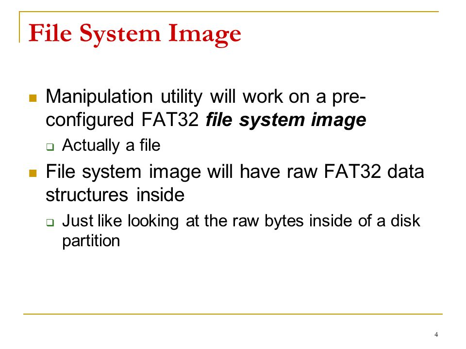 File System Image Manipulation utility will work on a pre-configured FAT32 file system image. Actually a file.