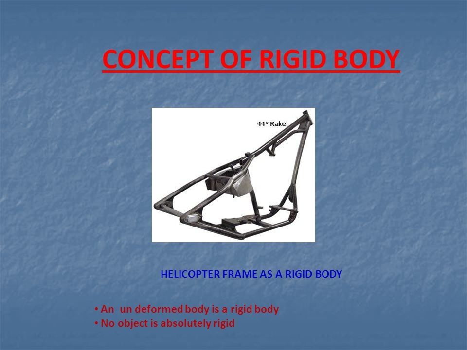 CONCEPT OF RIGID BODY HELICOPTER FRAME AS A RIGID BODY