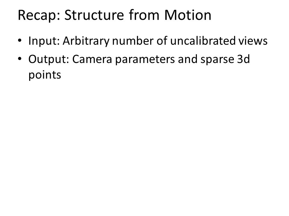 Recap: Structure from Motion