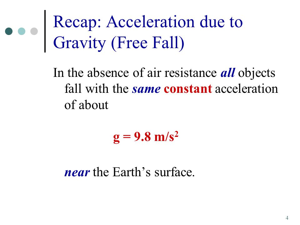 Recap: Acceleration due to Gravity (Free Fall)