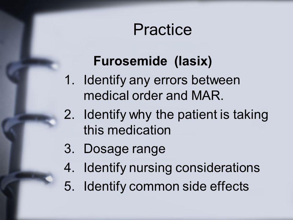 Practice Furosemide (lasix)