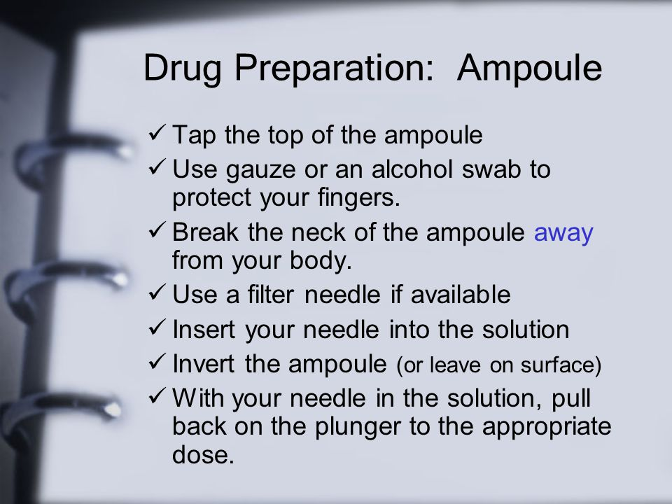 Drug Preparation: Ampoule