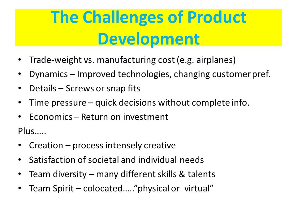 The Challenges of Product Development