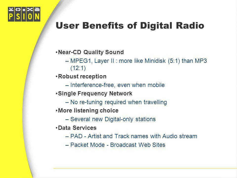User Benefits of Digital Radio
