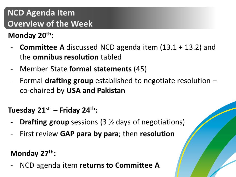 NCD Agenda Item Overview of the Week Monday 20th:
