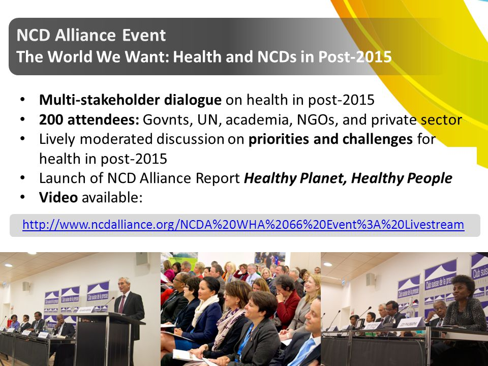 NCD Alliance Event The World We Want: Health and NCDs in Post-2015