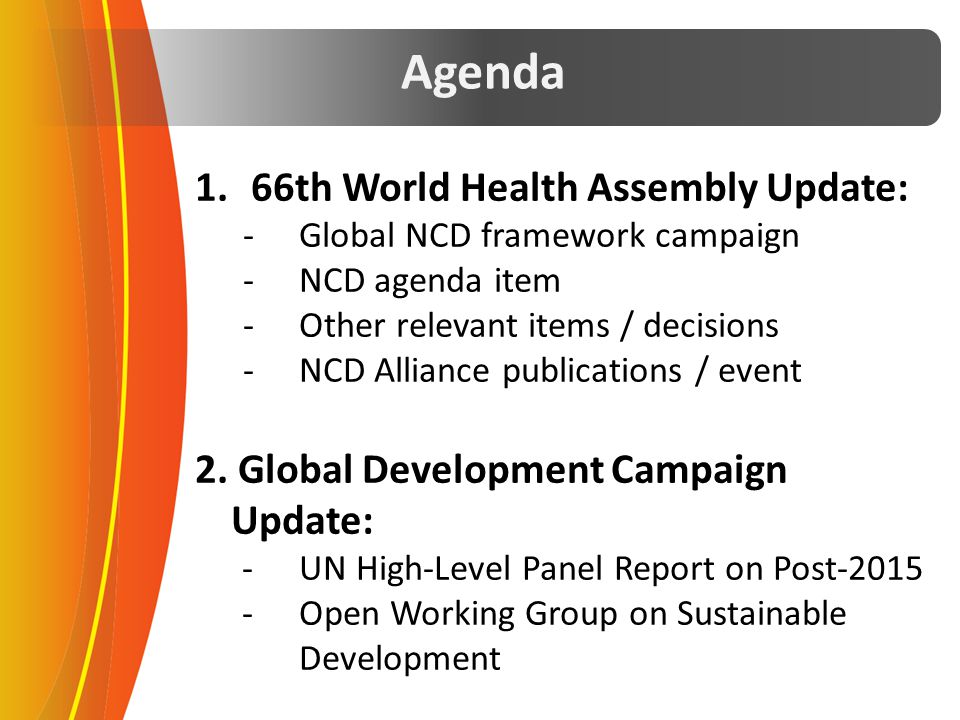 Agenda 66th World Health Assembly Update:
