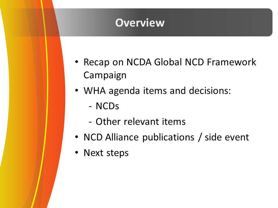 Overview Recap on NCDA Global NCD Framework Campaign
