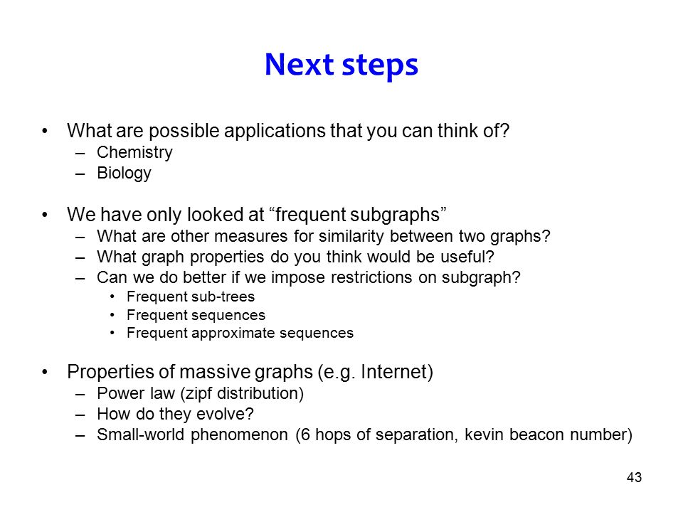 Next steps What are possible applications that you can think of