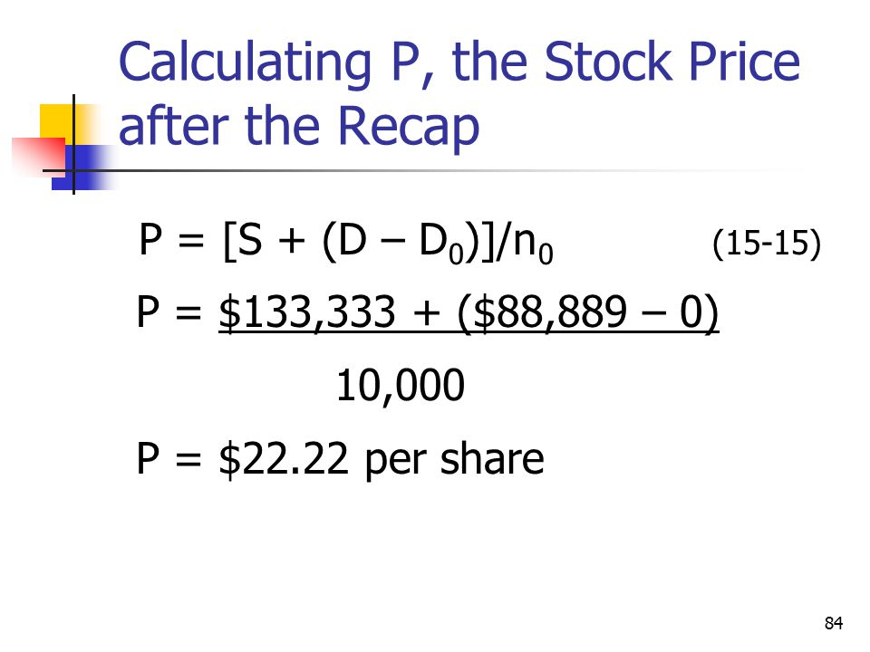 Calculating P, the Stock Price after the Recap