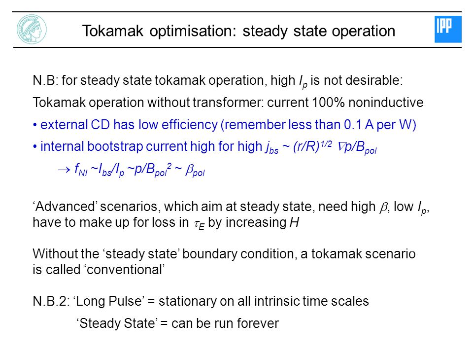 Tokamak optimisation: steady state operation