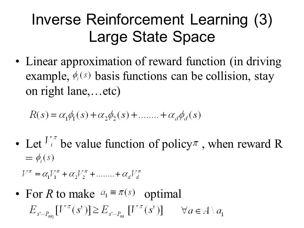 Inverse Reinforcement Learning (3) Large State Space