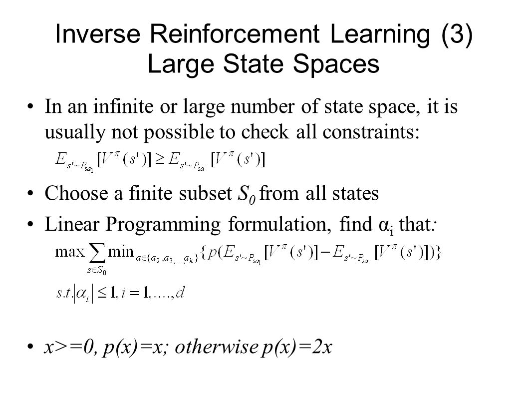 Inverse Reinforcement Learning (3) Large State Spaces