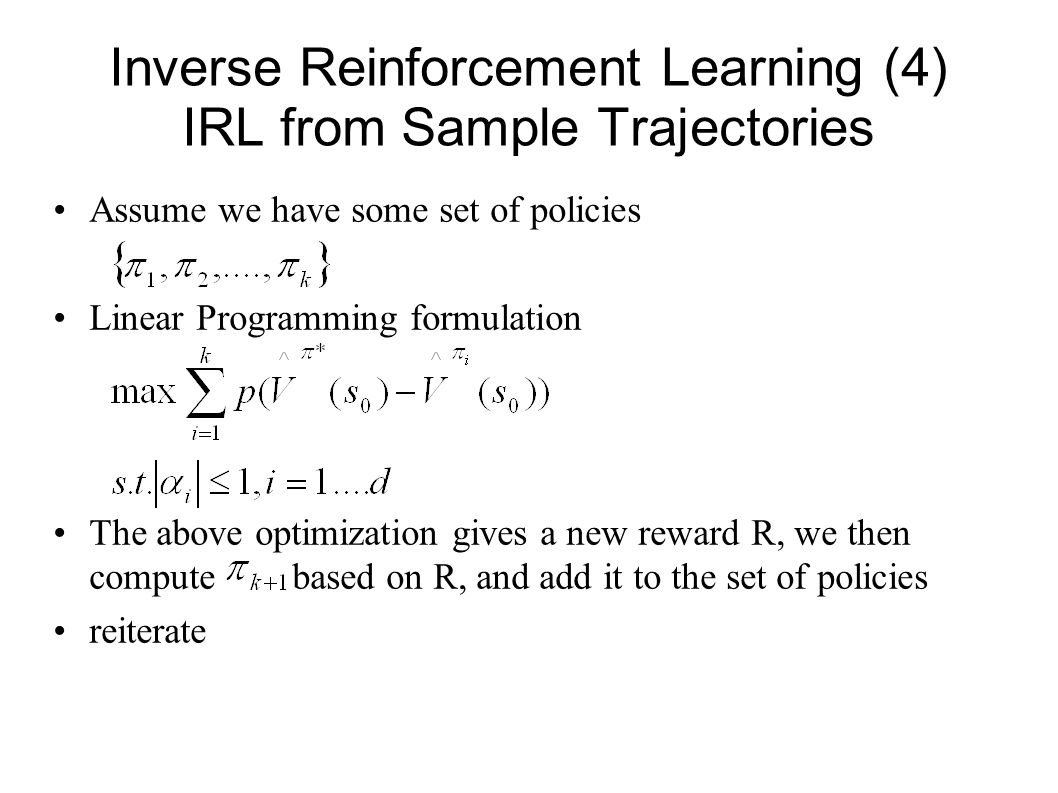 Inverse Reinforcement Learning (4) IRL from Sample Trajectories