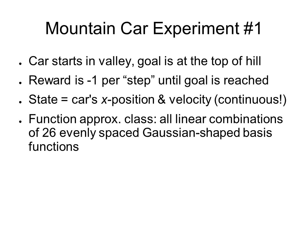 Mountain Car Experiment #1