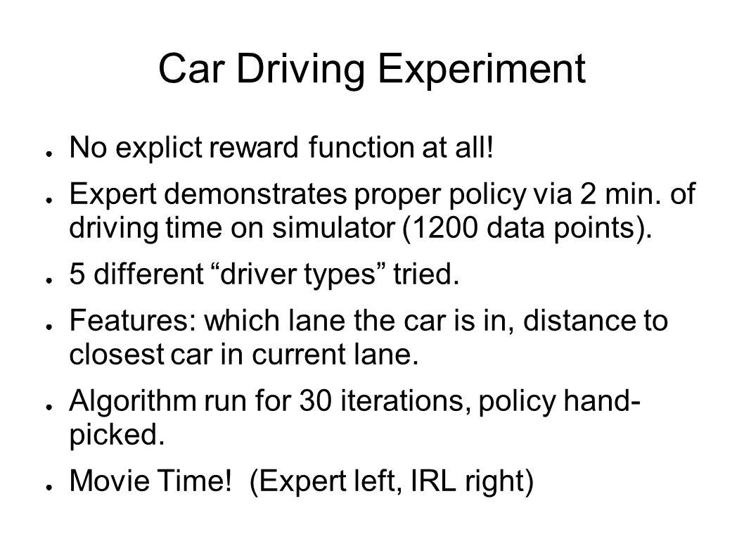 Car Driving Experiment