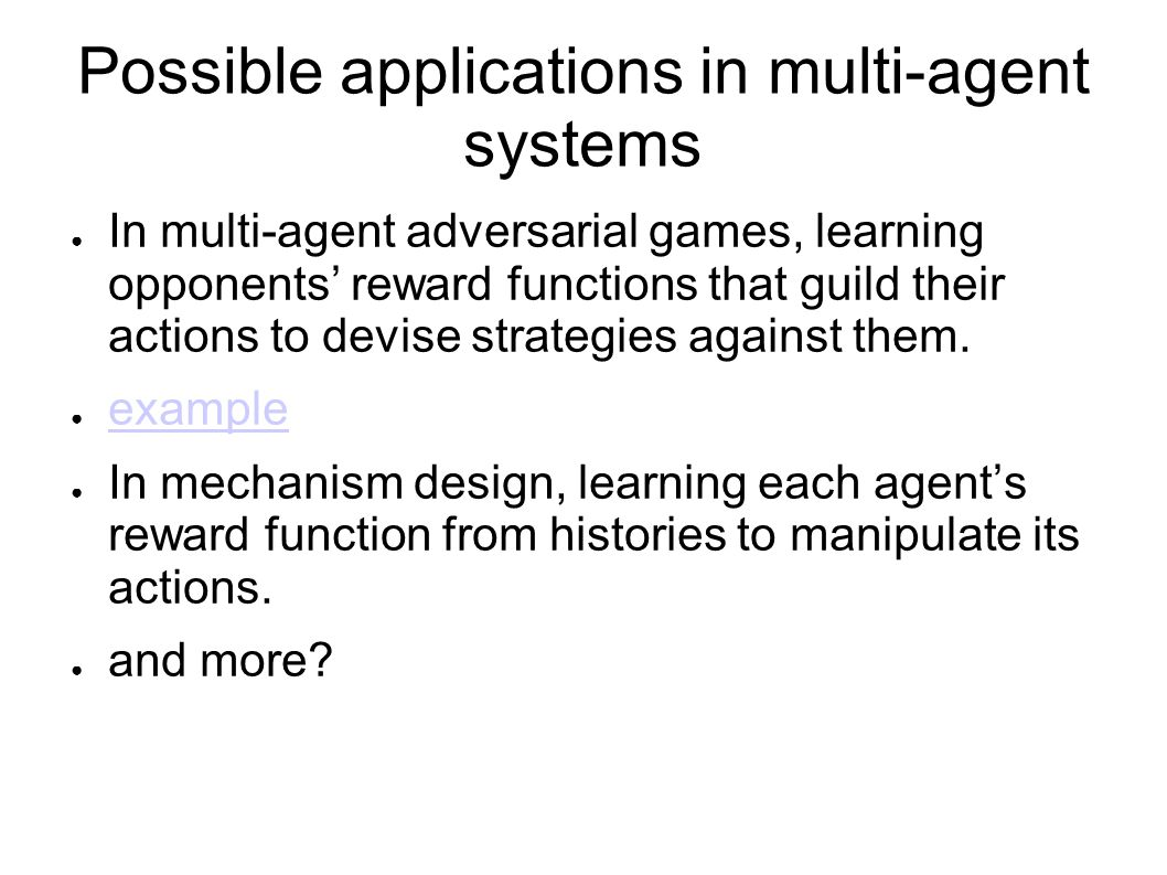 Possible applications in multi-agent systems
