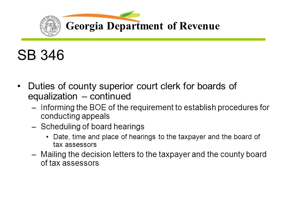 SB 346 Duties of county superior court clerk for boards of equalization – continued.