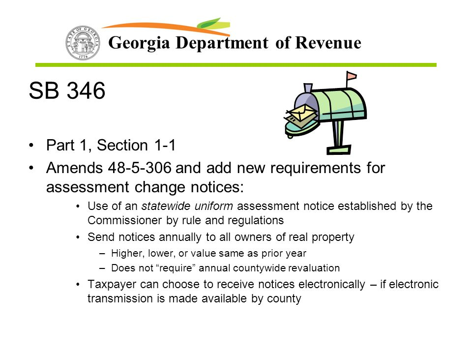 SB 346 Part 1, Section 1-1. Amends 48-5-306 and add new requirements for assessment change notices: