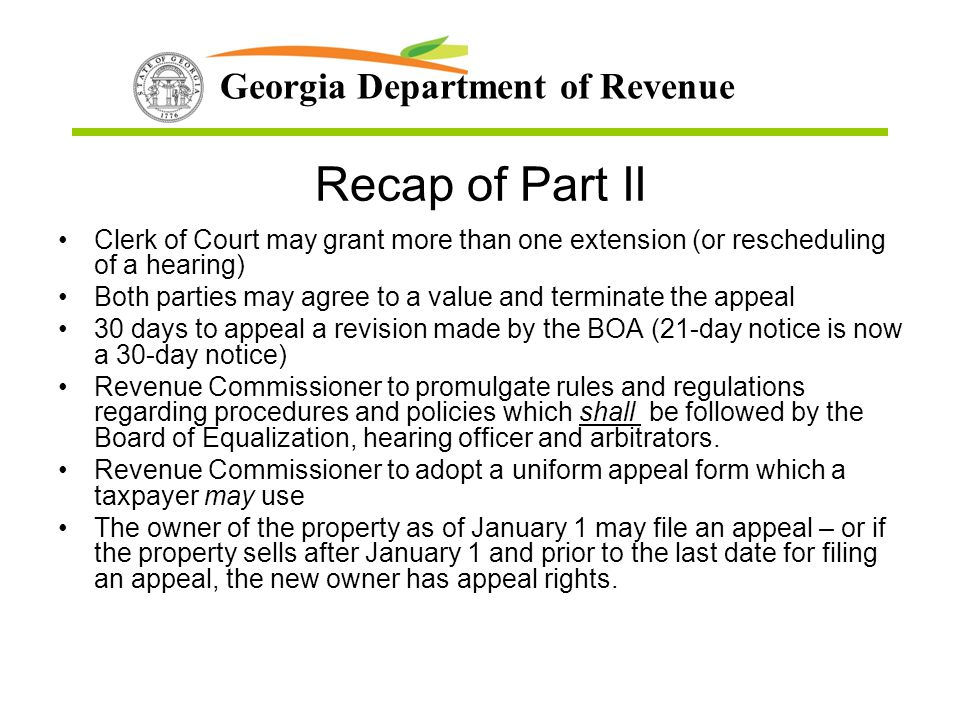 Recap of Part II Clerk of Court may grant more than one extension (or rescheduling of a hearing)