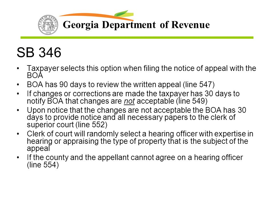 SB 346 Taxpayer selects this option when filing the notice of appeal with the BOA. BOA has 90 days to review the written appeal (line 547)