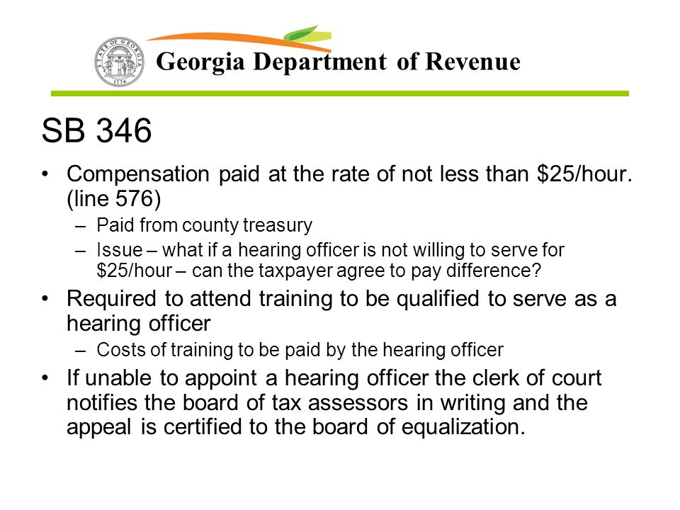 SB 346 Compensation paid at the rate of not less than $25/hour. (line 576) Paid from county treasury.