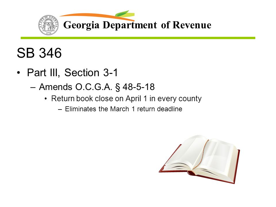 SB 346 Part III, Section 3-1 Amends O.C.G.A. § 48-5-18