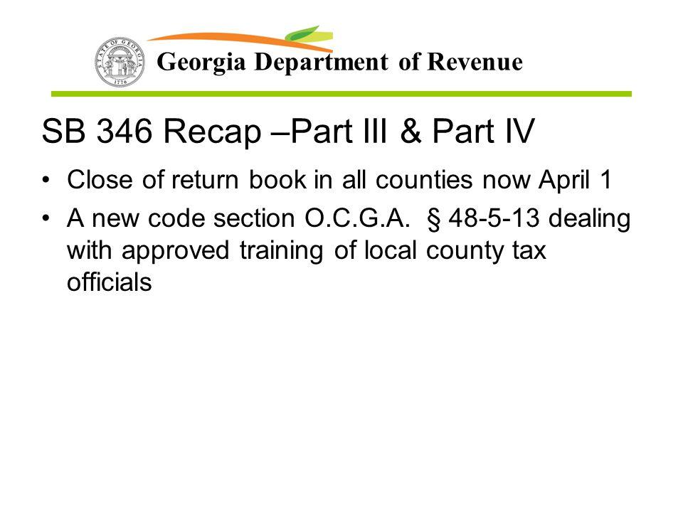SB 346 Recap –Part III & Part IV