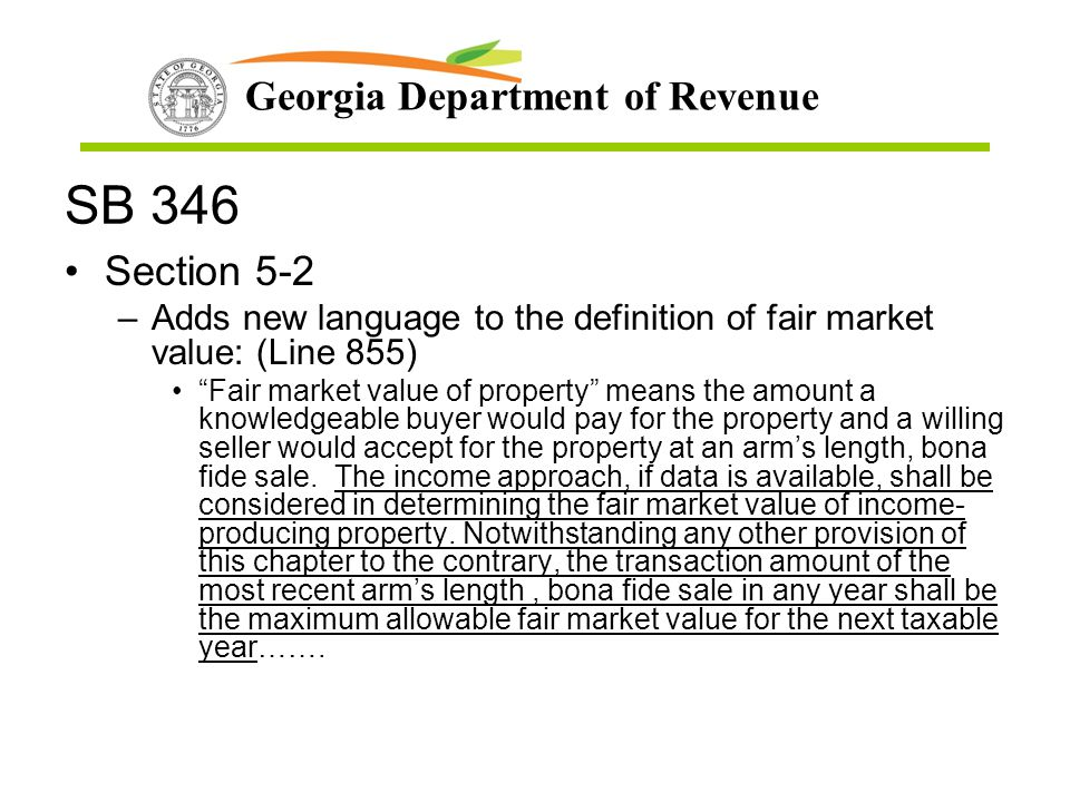 SB 346 Section 5-2. Adds new language to the definition of fair market value: (Line 855)