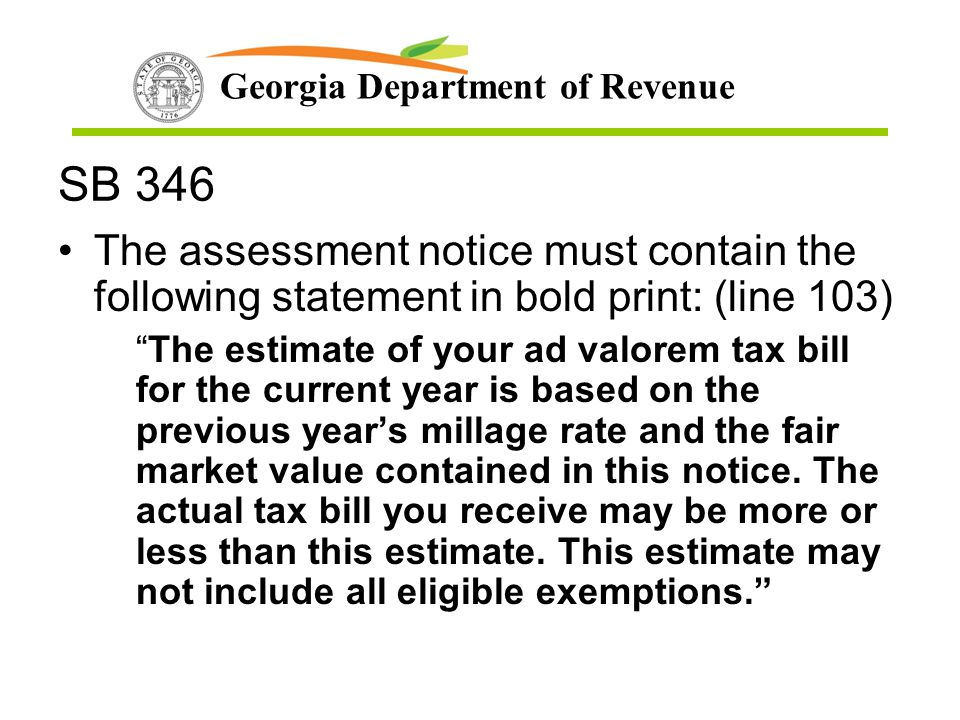 SB 346 The assessment notice must contain the following statement in bold print: (line 103)