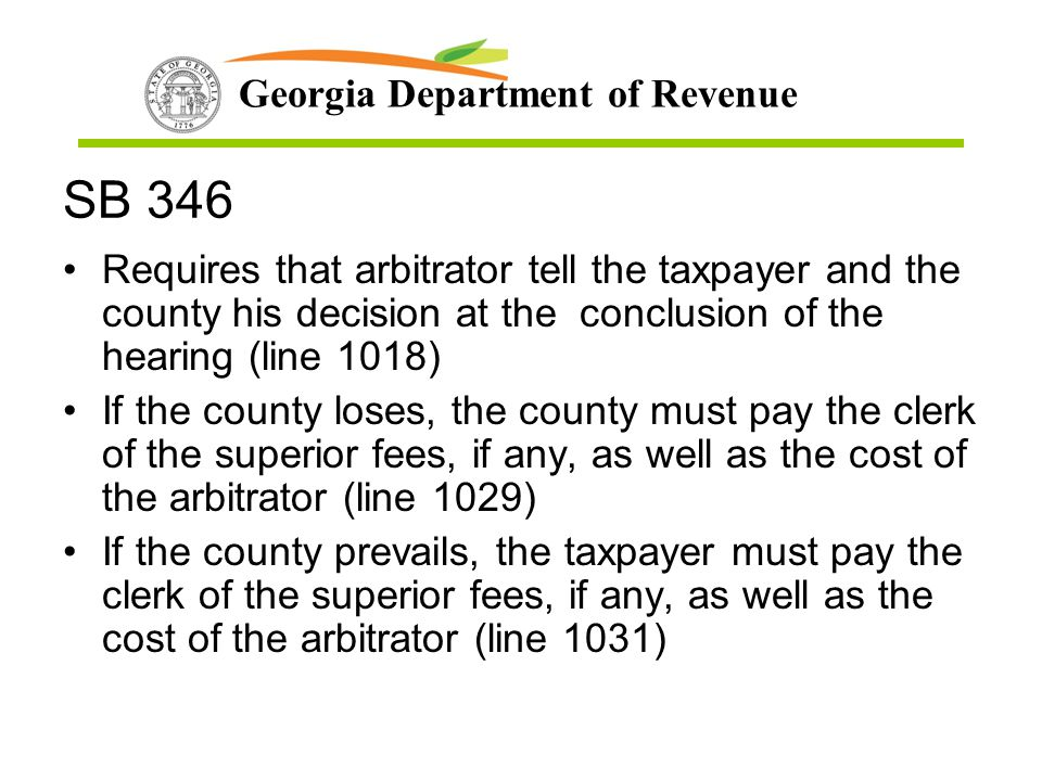 SB 346 Requires that arbitrator tell the taxpayer and the county his decision at the conclusion of the hearing (line 1018)